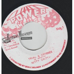 """Nitty Gritty - Trial & Crosses - Power House 7"""""""