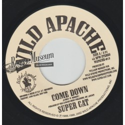 """Super Cat - Come Down - Wild Apache 7"""""""