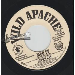 """Super Cat - Mud Up - Wild Apache 7"""""""