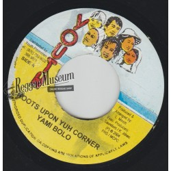 Yami Bolo - Roots Upon Yuh Corner - Youth Promotion 7""