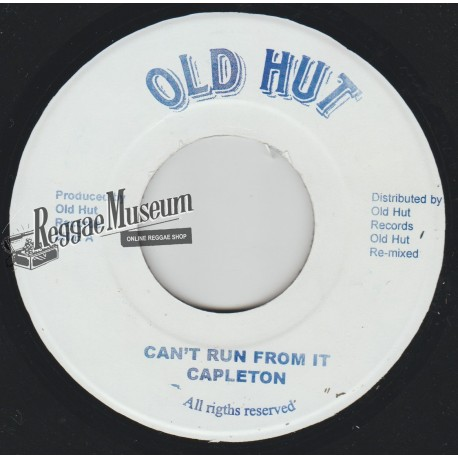 Capleton - Cant Run From IT - Old Hut 7""""