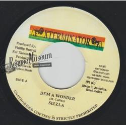 """Sizzla - Dem A Wonder - Xterminator 7"""""""""""