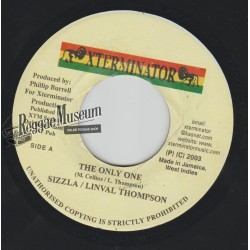 Sizzla & Linval Thompson - The Only One - Xterminator 7""""
