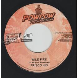 """Frisco Kid - Wild Fire - Pow Pow 7"""""""""""