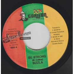 """Sizzla - Be Strong - Don Corleon 7"""""""""""