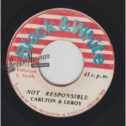 Carlton & Leroy - Not Responsible - Black & White 7""
