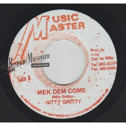"""Nitty Gritty - Mek Dem Come - Music Master 7"""""""""""