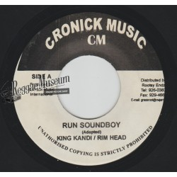 King Kandi & Rim Head - Run Soundboy - Cronick 7""""