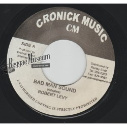 Robert Levy - Bad Man Sound - Cronick 7""""