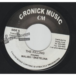 Malibu & Sketelina - The Killing - Cronick 7""""