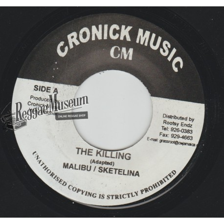 "Malibu & Sketelina - The Killing - Cronick 7"""""