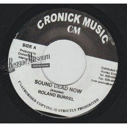 "Roland Burrell - Sound Dead Now - Cronick 7"""""