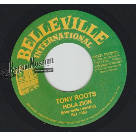Tony Roots - Hola Zion - Belleville International 7""""