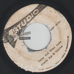 Charley Ace - Father And Dreadlocks - Studio 1 7""