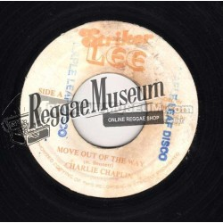 Charlie Chaplin - Move Out Of The Way - Striker Lee 7""