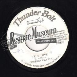 "Conrod Crystal - True Love - Thunder bolt 7"""