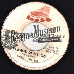 """Ansel Collins - Please Dont Go - Rosso 7"""""""