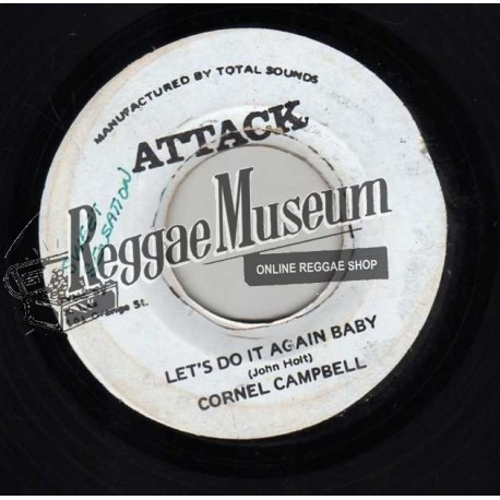 """Cornell Campbell - Lets Do It Again Baby - Attack 7"""""""