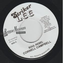 "Cornell Campbell - Soul Rebel - Striker Lee 7"""