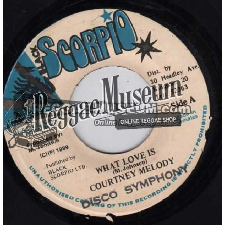 Courtney Melody - What Love Is - Black Scorpio 7""