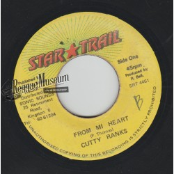Cutty Ranks - From Mi Heart - Star Trail 7""