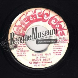 """Daddy Blue - Watche Man - Stereo One 7"""""""