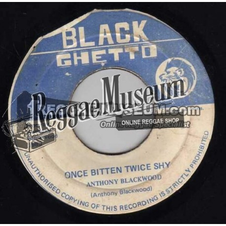 Anthony Blackwood - Once Bitten Twice Shy - Black Ghetto 7""