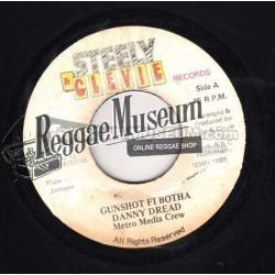"Danny Dread - Gunshot Fi Botha - Steely & Cleevie 7"""