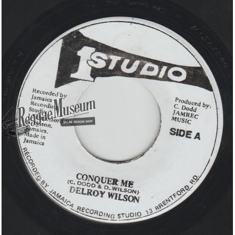 "Delroy Wilson - Conquer Me - Studio 1 7"""